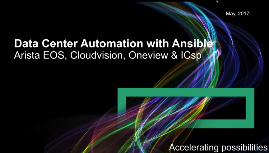 Tektalk: Datacenter Automation with Ansible: Arista, Oneview and ICsp